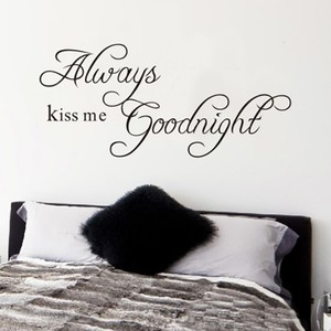 Always Kiss Me Goodnight Quote Wall Decal